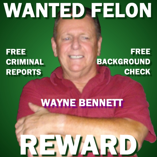 Richard Wayne Bennett Wanted Felon Reward